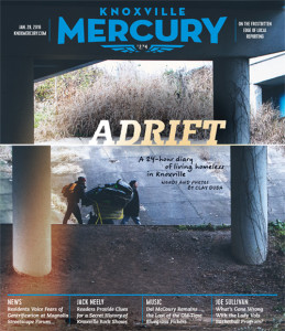 Adrift: A 24-Hour Diary of Living Homeless in Knoxville. Words and photos by Clay Duda.