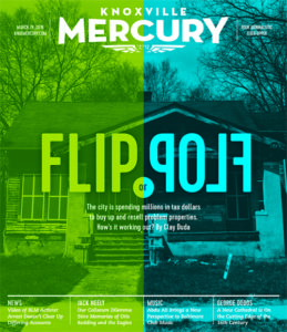 The Knoxville Mercury cover story: Flip or Flop